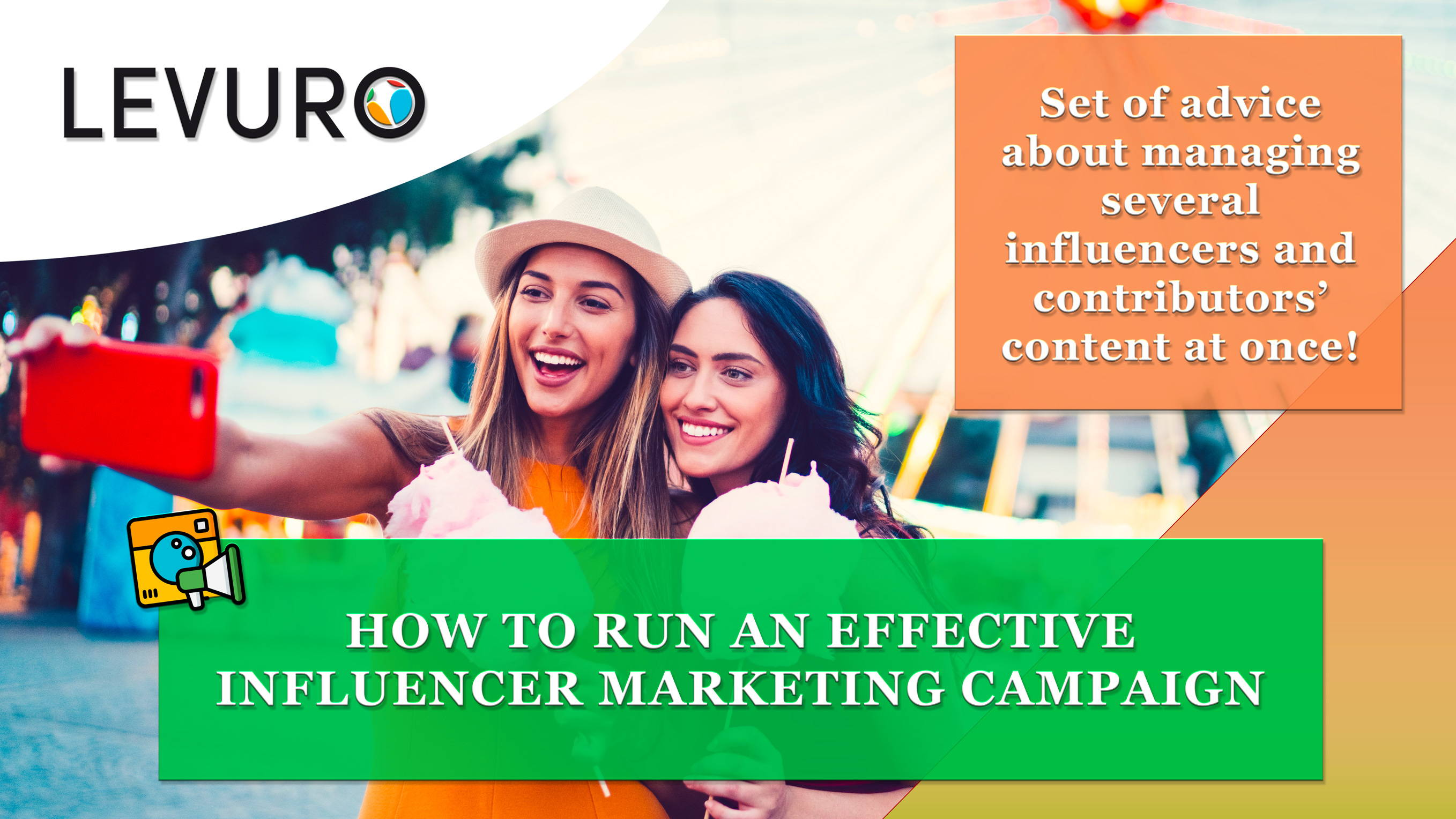 How to run an effective Influencer Marketing Campaign - LEVURO ENGAGE